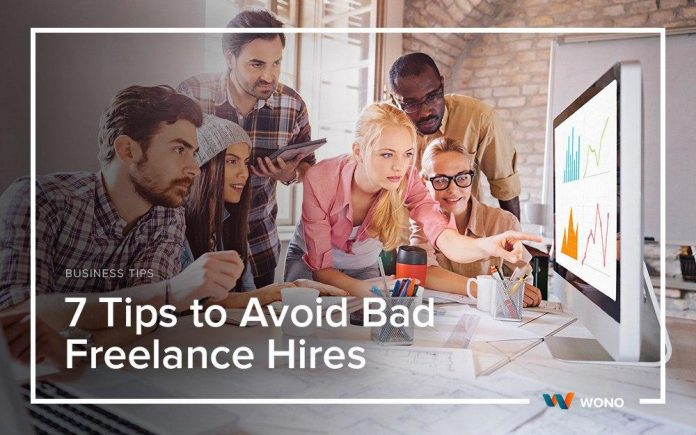7 Tips to Avoid Bad Freelance Hires