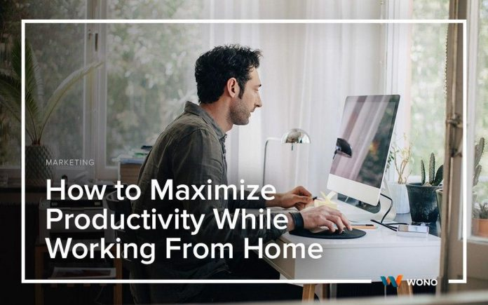 How to Maximize Productivity While Working From Home